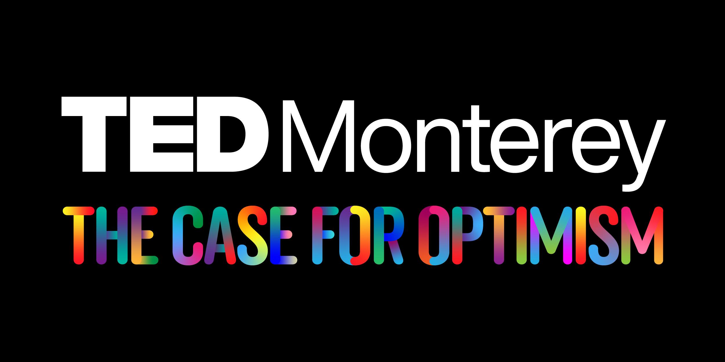 Speakers revealed for TEDMonterey 2021: The Case for Optimism